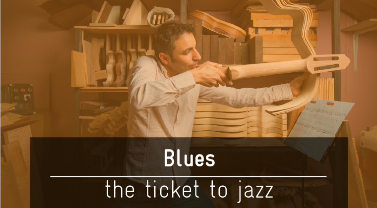 Blues - The Ticket to Jazz $147